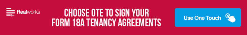 Choose OTE to Sign Your Form 18A Tenancy Agreements
