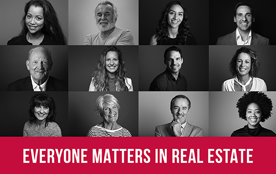 Everyone Matters in Real Estate, collage of different people.